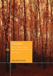Gli slavi. Storia, cultura e lingue dalle origini ai giorni nostri.pdf