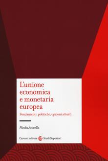 L unione economica e monetaria europea. Fondamenti, politiche, opzioni attuali.pdf