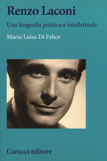 Vitalitart.it Renzo Laconi. Una biografia politica e intellettuale Image