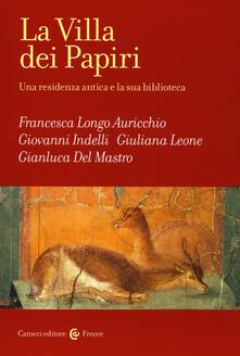 Daddyswing.es La Villa dei Papiri. Una residenza antica e la sua biblioteca Image