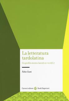 Equilibrifestival.it La letteratura tardolatina. Un profilo storico (secoli III-VII d.C.) Image