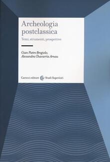 Archeologia postclassica. Temi, strumenti, prospettive.pdf