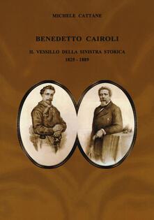 Voluntariadobaleares2014.es Benedetto Cairoli. Il vessillo della sinistra storica 1825-1889 Image