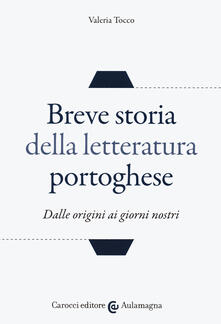 Daddyswing.es Breve storia della letteratura portoghese. Dalle origini ai giorni nostri Image