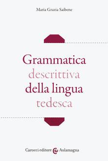 Osteriacasadimare.it Grammatica descrittiva della lingua tedesca Image