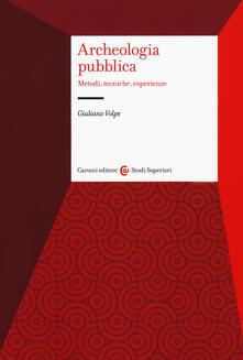 Archeologia pubblica. Metodi, tecniche, esperienze.pdf
