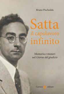Winniearcher.com Satta, il capolavoro infinito. Memoria e misteri nel «Giorno del giudizio» Image