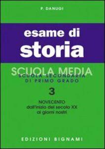 Libro Esame di storia. Vol. 3: Il Novecento. P. Danugi