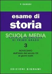 Esame di storia. Vol. 3: Il Novecento.