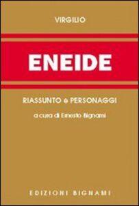 Libro Eneide. Riassunto e personaggi Publio Virgilio Marone