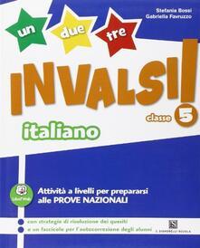Listadelpopolo.it Un, due, tre... INVALSI! Italiano. Per la 5ª classe elementare Image