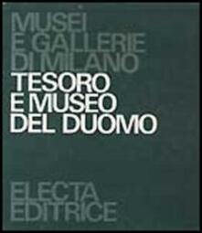 Equilibrifestival.it Tesoro e museo del Duomo. Ediz. illustrata Image
