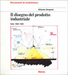 Antondemarirreguera.es Il disegno del prodotto industriale. Italia (1860-1980) Image