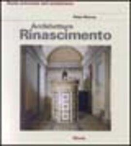 Libro Architettura del Rinascimento Peter Murray