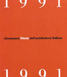 Libro Almanacco Electa dell'architettura italiana 1991