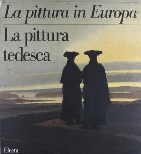 Libro La pittura tedesca. Ediz. illustrata