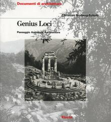 Genius loci. Paesaggio ambiente architettura - Christian Norberg Schulz - copertina