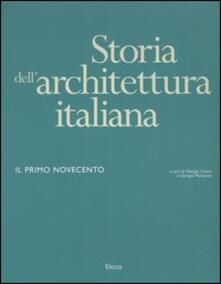 Storia dellarchitettura italiana. Il primo Novecento.pdf