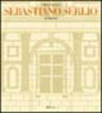 Libro Sebastiano Serlio architetto Sabine Frommel