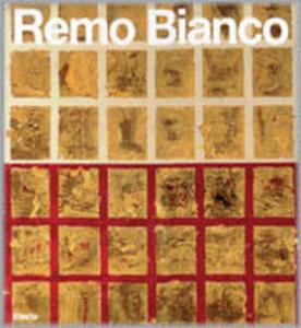 Libro Remo Bianco. La raccolta Gianni. Ediz. inglese