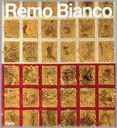 Remo Bianco. La raccolta Gianni. Ediz. inglese