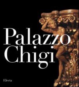 Libro Palazzo Chigi. Ediz. inglese