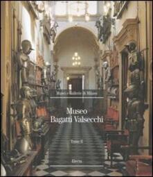 Lpgcsostenible.es Museo Bagatti Valsecchi. Ediz. illustrata. Vol. 2 Image