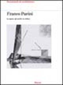 Libro Franco Purini. Le opere, gli scritti, la critica Franco Purini