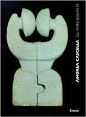 Andrea Cascella. Gli anni '60. Catalogo della mostra (Milano, 14 ottobre-31 dicembre 1998)