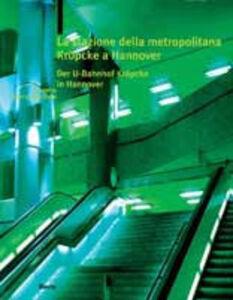 Libro La stazione della metropolitana di Kröpke a hannover