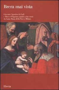 Giovanni Agostino da Lodi e Marco d'Oggiono: quadri a due mani da Santa Maria della Pace a Milano