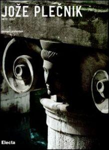 Foto Cover di Joze Plecnik (1872-1957), Libro di Damjan Prelovcek, edito da Mondadori Electa