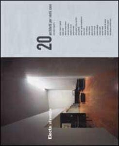 Libro Venti architetti per venti case Mercedes Daguerre