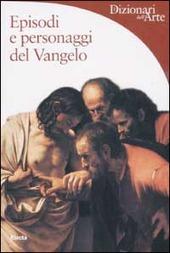 Episodi e personaggi del Vangelo