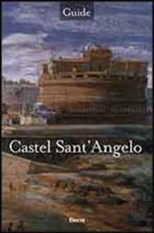 Castel Sant'Angelo. Ediz. inglese