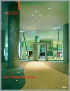 Foto Cover di Car Corporate Image. Project in Miami. Studio Iosa Ghini. Ediz. italiana e inglese, Libro di  edito da Mondadori Electa