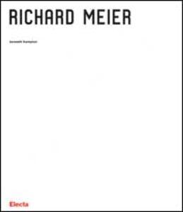 Foto Cover di Richard Meier, Libro di Kenneth Frampton, edito da Mondadori Electa