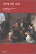 Libro Il romanticismo storico: Francesco Hayez e Pelagio Pelagi