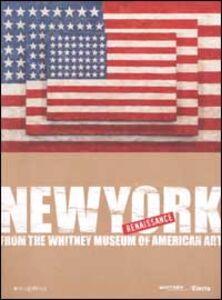 Foto Cover di New York Renaissance. Dal Whitney Museum of American Art, Libro di  edito da Mondadori Electa
