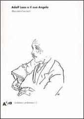 Adolf Loos e il suo Angelo. «Das andere» e altri scritti