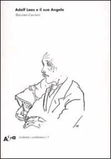 Listadelpopolo.it Adolf Loos e il suo Angelo. «Das andere» e altri scritti Image