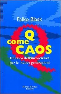 Q come caos - Blask Falko - wuz.it