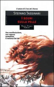 Libro I segni sulla pelle Stefano Tassinari