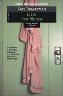 Litio per Medea - Kate Braverman - copertina