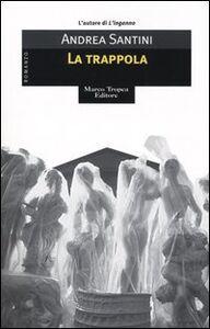Libro La trappola Andrea Santini