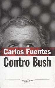 Libro Contro Bush Carlos Fuentes
