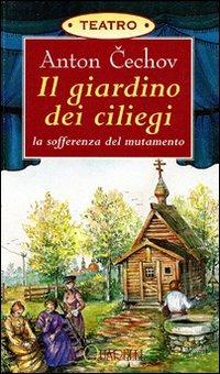 Il Il giardino dei ciliegi - Cechov Anton - wuz.it