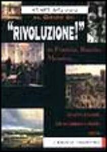 Foto Cover di Al grido di: rivoluzione!, Libro di  edito da Giunti Demetra