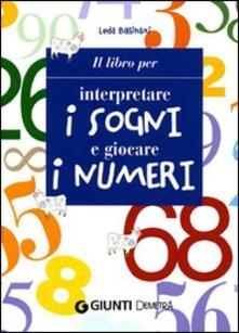 Birrafraitrulli.it Il libro per interpretare i sogni e giocare i numeri Image