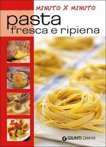 Foto Cover di Pasta fresca e ripiena, Libro di  edito da Giunti Demetra 0
